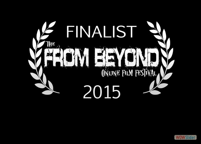 DAYS END was a 'Finalist' at the From Beyond Film Festival