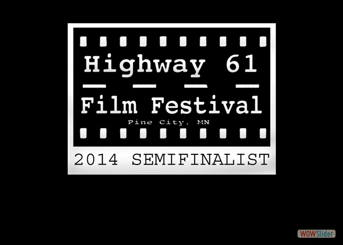 DAYS END was a 'Semifinalist' at the Highway 61 Film Festival